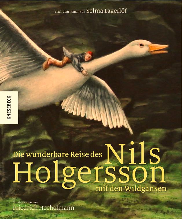 Urlaubslektüre: Die wunderbare Reise des kleinen Nils Holgersson mit den Wildgänsen von Selma Lagerlöf