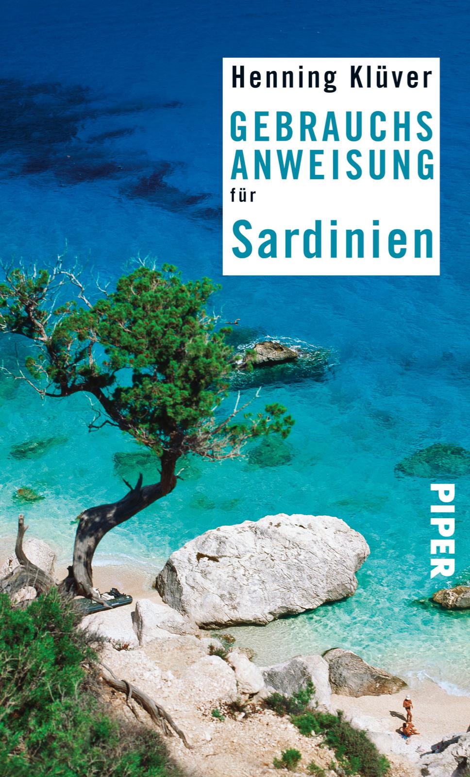 Urlaubslektüre: Gebrauchsanweisung für Sardinien von Henning Klüver